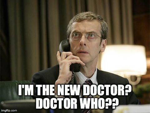 I'M THE NEW DOCTOR?  DOCTOR WHO?? | Generated image from 12th doctor generated with the Imgflip Meme Maker