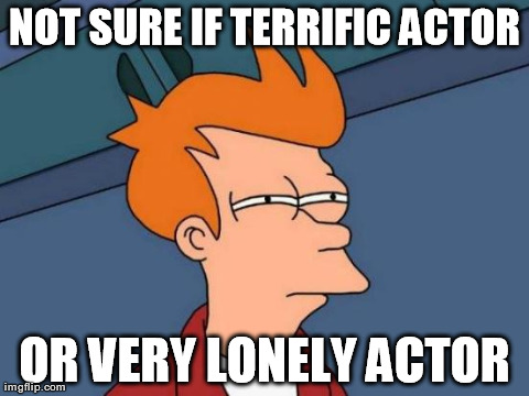 Whenever I see a movie where three or four characters are played by the same star