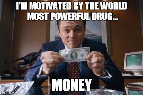 Wolf of Wall Street Money Meme Wolf Of Wall Street Drug Quotes