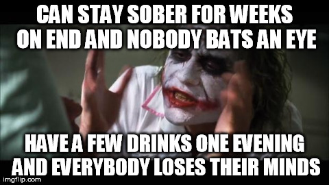 As a former heavy drinker...