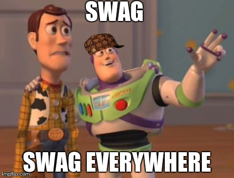 Swag, Swag Everywhere