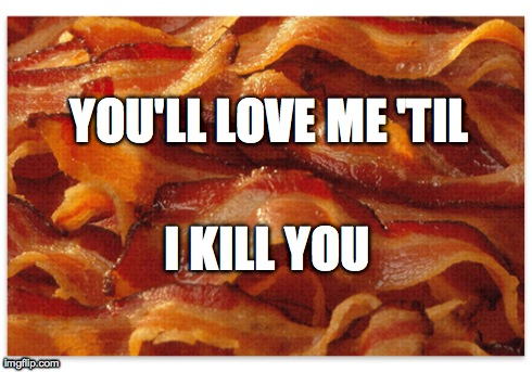 Death By Bacon