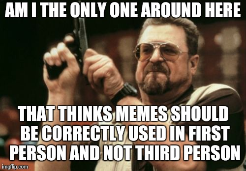To Everybody Who Uses Memes as Captioned Reactions