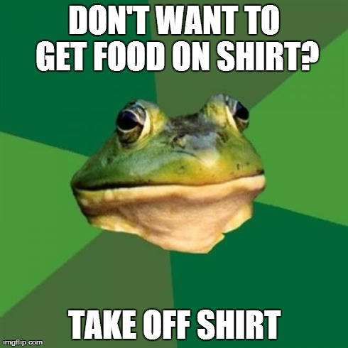 Don't want to get food on shirt?