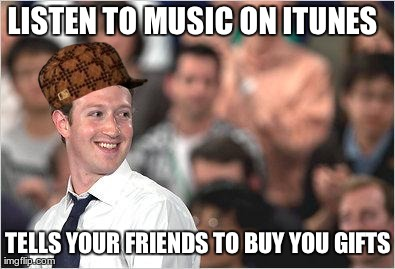LISTEN TO MUSIC ON ITUNES TELLS YOUR FRIENDS TO BUY YOU GIFTS generated with the Imgflip Meme Generator