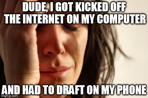 My friend tonight during our Fantasy Football draft