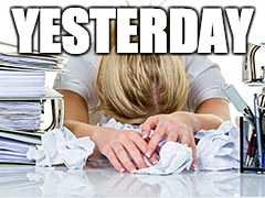 Frustrated Writer |  YESTERDAY | image tagged in iwsg,writer | made w/ Imgflip meme maker