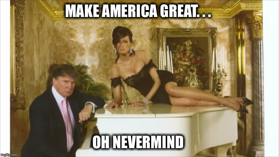 MAKE AMERICA GREAT. . . OH NEVERMIND | made w/ Imgflip meme maker