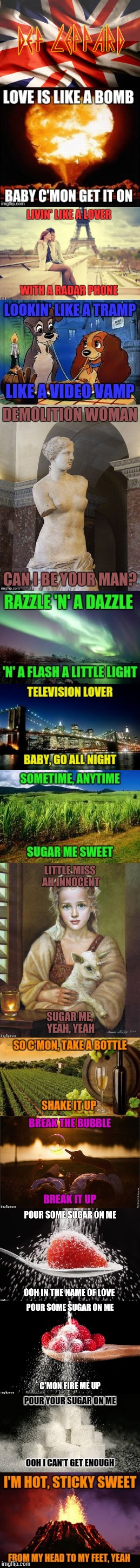 Pour Some Sugar On Me | image tagged in song lyrics,lyrics,def leppard,meme,landscapes,love | made w/ Imgflip meme maker