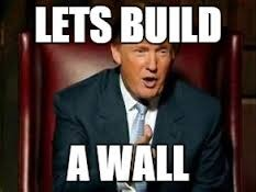 Build a wall trump | K | image tagged in build a wall trump | made w/ Imgflip meme maker