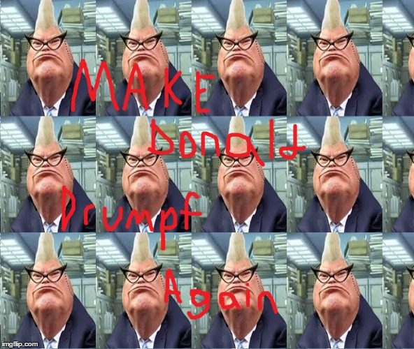 donald drumpf | image tagged in make donald drumpf again,donald drumpf,donald trump | made w/ Imgflip meme maker