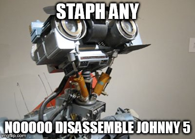 STAPH ANY NOOOOO DISASSEMBLE JOHNNY 5 | made w/ Imgflip meme maker