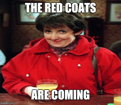 THE RED COATS ARE COMING | made w/ Imgflip meme maker