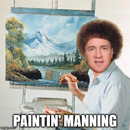 Former NFL great to take up new hobby in retirement | PAINTIN' MANNING | image tagged in paintin' manning,memes,peyton manning | made w/ Imgflip meme maker