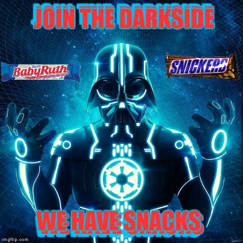 JOIN THE DARKSIDE WE HAVE SNACKS JOIN THE DARKSIDE JOIN THE DARKSIDE WE HAVE SNACKS WE HAVE SNACKS | made w/ Imgflip meme maker
