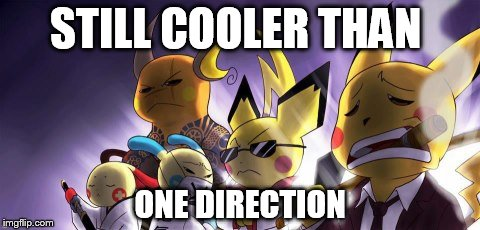 CASHWAG Crew | STILL COOLER THAN ONE DIRECTION | image tagged in memes,cashwag crew | made w/ Imgflip meme maker