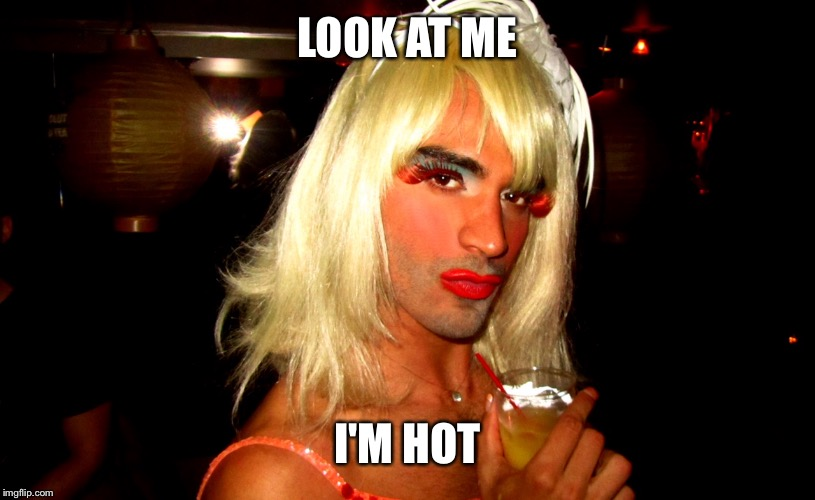 LOOK AT ME I'M HOT | made w/ Imgflip meme maker
