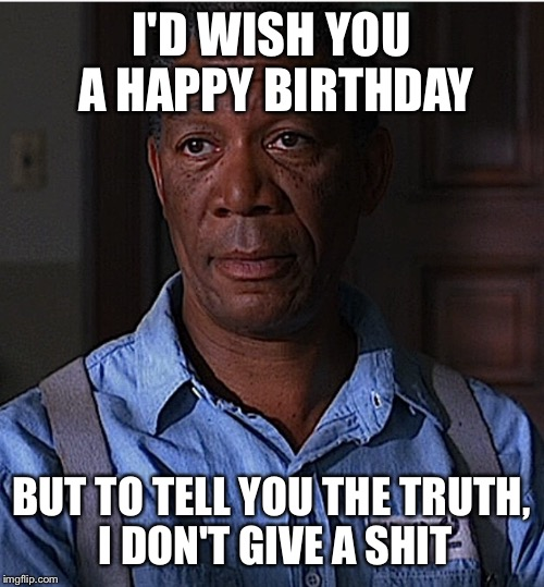 offensive birthday meme Offensive birthday meme   Imgflip offensive birthday meme
