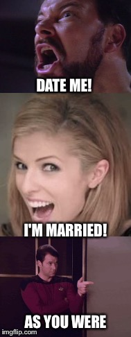 DATE ME! AS YOU WERE I'M MARRIED! | made w/ Imgflip meme maker