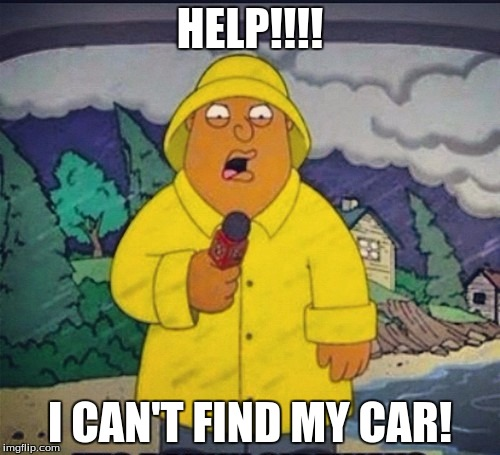 Can someone help? |  HELP!!!! I CAN'T FIND MY CAR! | image tagged in ollie williams,memes,help me | made w/ Imgflip meme maker