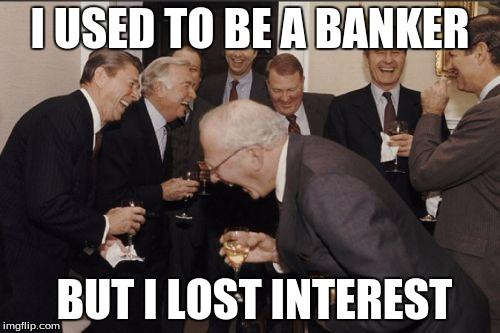 10jued laughing men in suits meme imgflip,Banker Memes