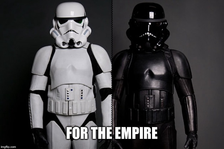 FOR THE EMPIRE | made w/ Imgflip meme maker