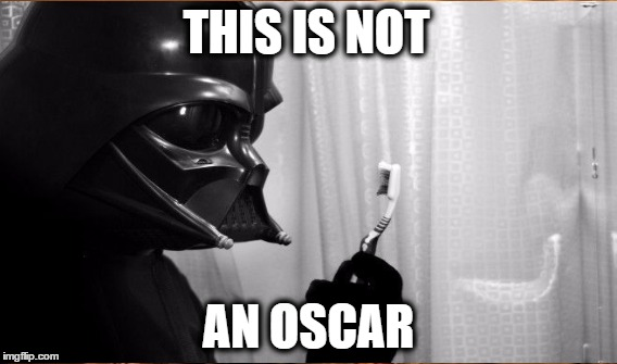THIS IS NOT AN OSCAR | made w/ Imgflip meme maker