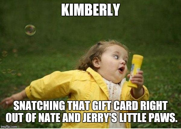 10oxm9 chubby bubbles girl meme imgflip,Kimberly Memes