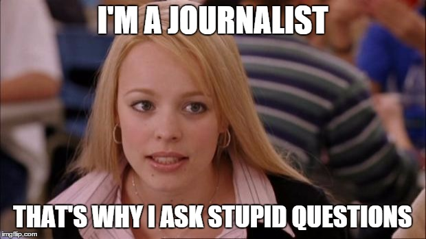Image result for stupid journalist