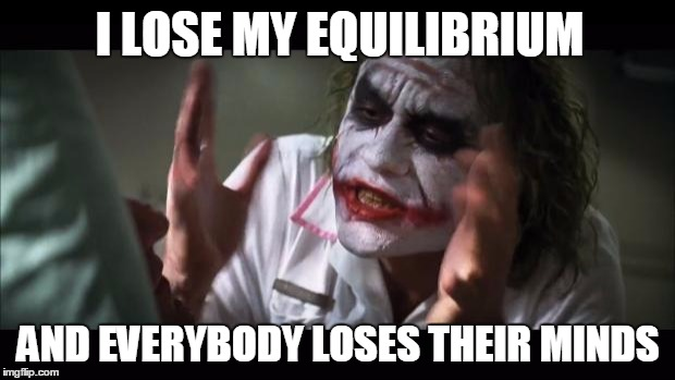 10rpd8 and everybody loses their minds latest memes imgflip,Equilibrium Memes