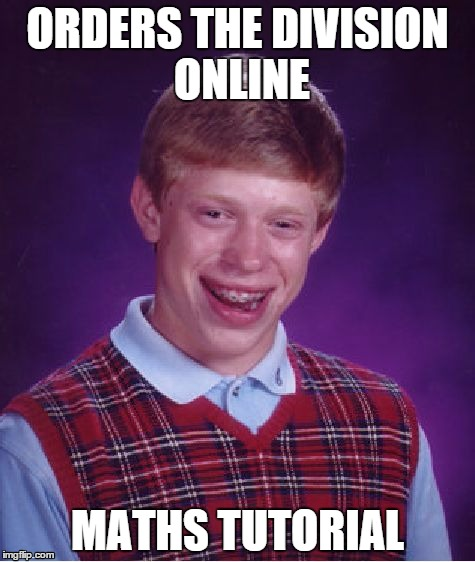 10rvnw bad luck brian meme imgflip,The Division Memes
