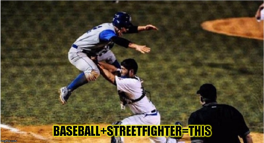 StreetFighter BaseBall |  BASEBALL+STREETFIGHTER=THIS | image tagged in funny,baseball,memes,street fighter,ufc | made w/ Imgflip meme maker