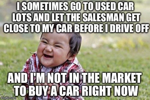 Free Fun With Car Salesman Imgflip