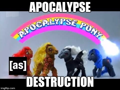 APOCALYPSE; DESTRUCTION | made w/ Imgflip meme maker