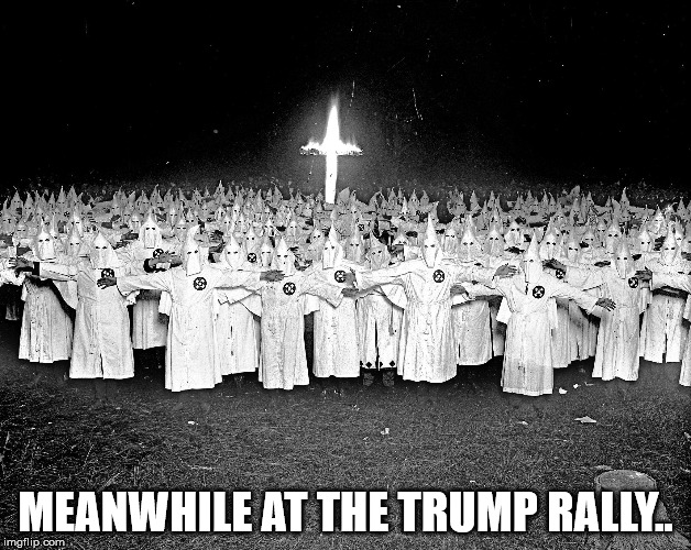 U..S..A....U..S..A....U..S..A.... |  MEANWHILE AT THE TRUMP RALLY.. | image tagged in kkk religion | made w/ Imgflip meme maker