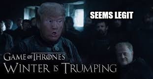 Image tagged in donald trump,winter is coming,game of ...