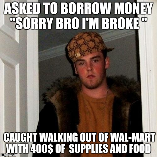 Coffee Maker Broke Meme : Scumbag Steve Meme - Imgflip