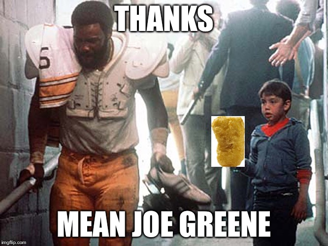 THANKS MEAN JOE GREENE | made w/ Imgflip meme maker