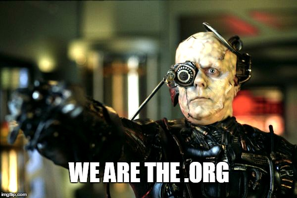 Sign up for our newsletter. | WE ARE THE .ORG | image tagged in the borg,the internet | made w/ Imgflip meme maker
