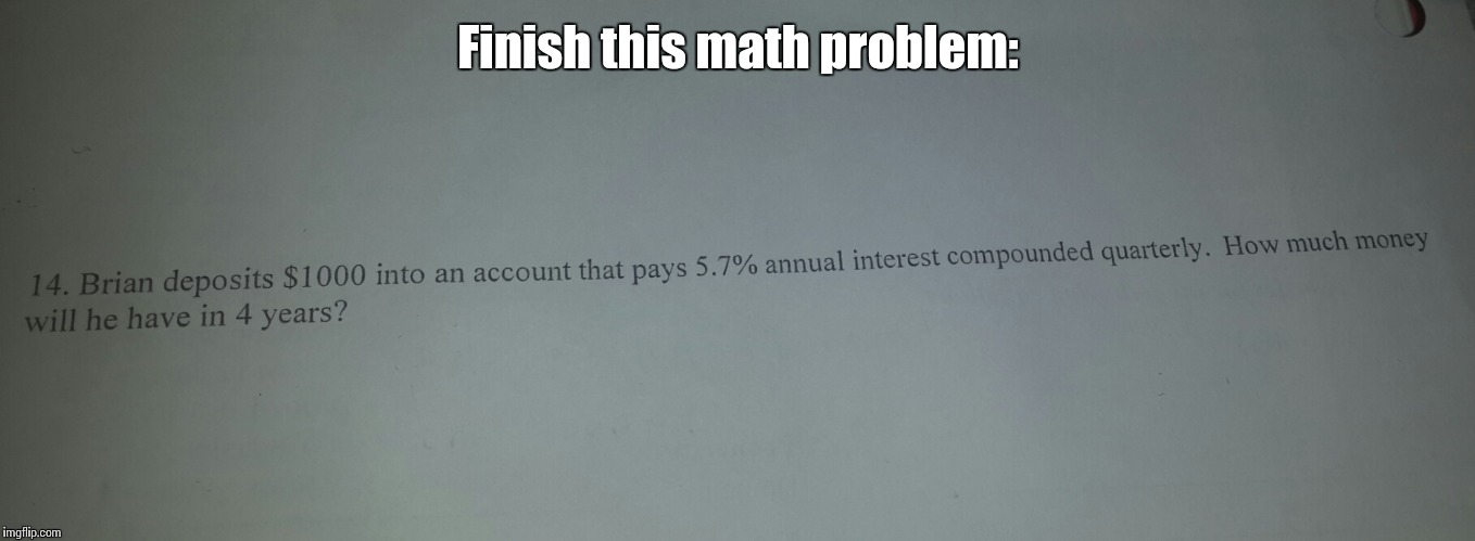 I was doing my math homework, and I saw a BLB oppertunity - Imgflip