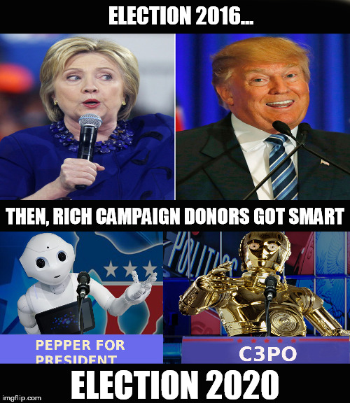 Robot for President - Imgflip