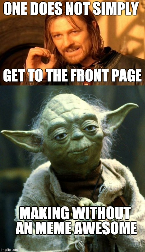 One Does Not Simply Yoda