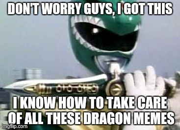 114wia slaying dragon memes imgflip