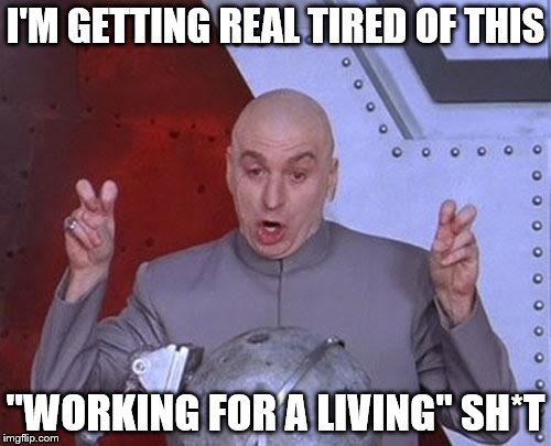 """Working for a living"" 