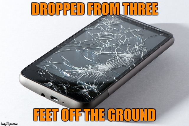 DROPPED FROM THREE FEET OFF THE GROUND | made w/ Imgflip meme maker