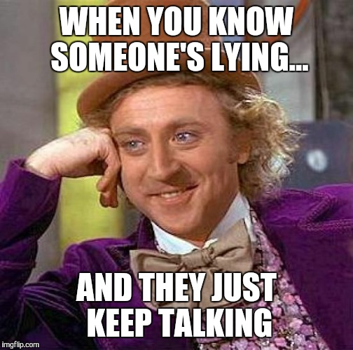 how can you know when someone is lying