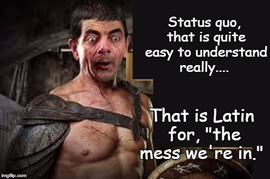 Funny Mr Bean Meme : Mr. bean in i am not that spartacus! imgflip