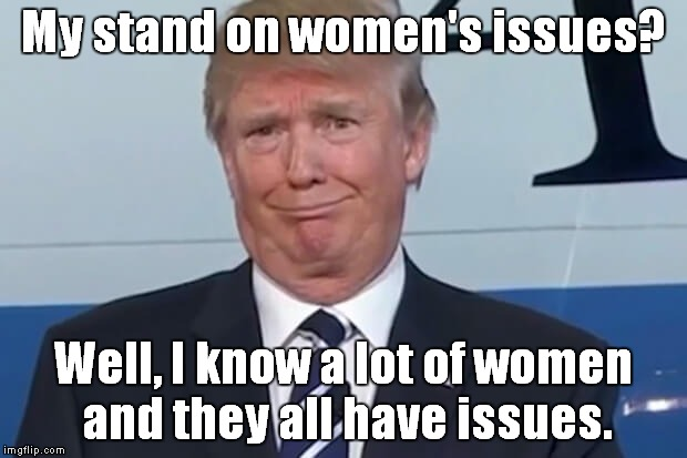 Image result for trump vs women meme