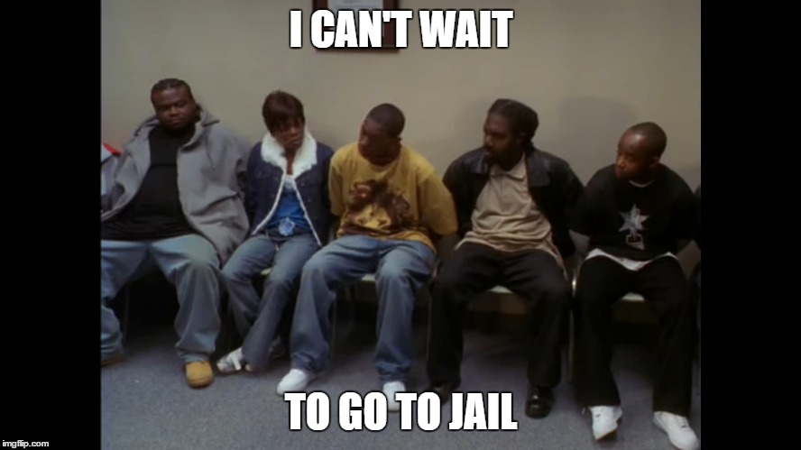 The Wire Season 3 Finale | I CAN'T WAIT TO GO TO JAIL | image tagged in the wire,season 3,bernard,jail,g,finale | made w/ Imgflip meme maker
