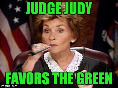 JUDGE JUDY FAVORS THE GREEN | made w/ Imgflip meme maker